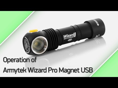 Operation of Armytek Wizard Pro Magnet USB