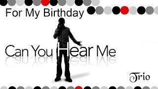 For My Birthday (Terrance)