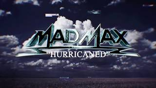 MAD MAX - Hurricaned