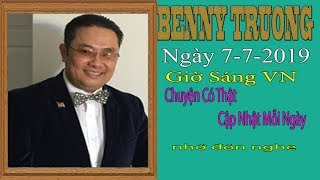 Benny Truong  Truc Tiep (Sáng   Ngày 7/7/2019