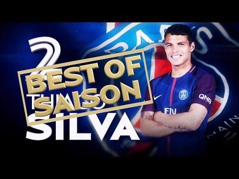 BEST OF 2017-2018 - THIAGO SILVA