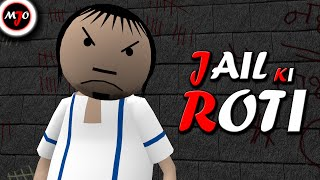 Presenting Make Joke Of`s another episode - JAIL KI ROTI See what happens when a police guy serves food to a dangerous prisoner.  Keep Loving 