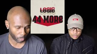 Logic   44 More (REACTION!!!)