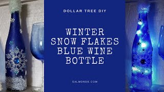 DIY Blue Snowflake Lighted Wine Bottle ~ Winter Holiday Decor