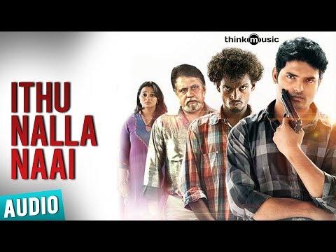 Ithu Nalla Naai Full Song - Moodar Koodam
