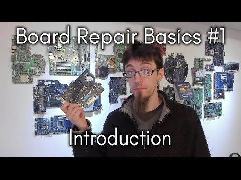 Board Repair Basics #1 - Introduction