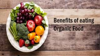 The Benefits of Eating Organic Food