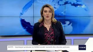RTK3 Lajmet e orës 11:00 04.06.2020