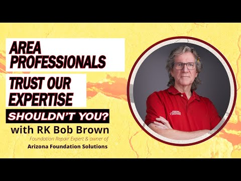 Area Professionals Trust our Expertise. Shouldn't You? | Arizona Foundation Solutions