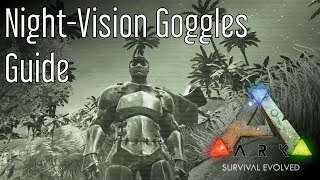 Night-Vision Goggles Guide: Ark: Survival Evolved