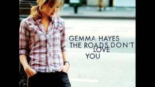 Gemma Hayes   Something In My Way