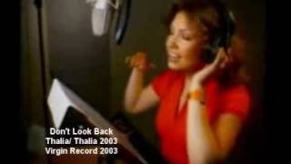 Don't look back- Thalía 2'003- Virgin Record