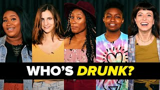Who's Secretly Drunk?