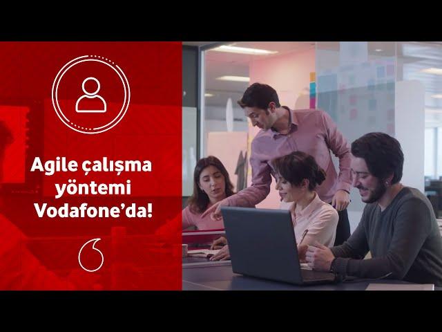 Alışılmış yapılardan farklı, Agile çalışma yöntemi ve fazlası Vodafone'da