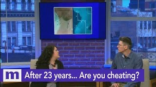 After 23 Years... Are You Cheating? | The Maury Show