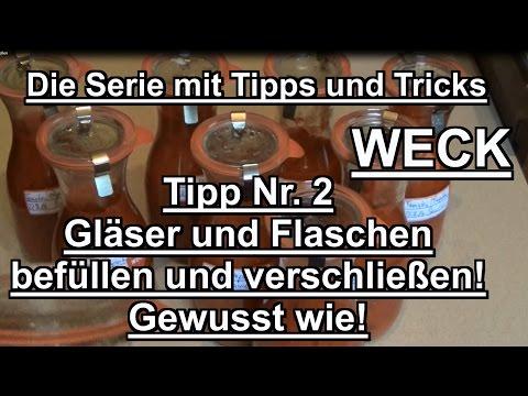 Weck Tipp 2 Gläser befüllen und verschließen! Einwecken einkochen haltbar machen