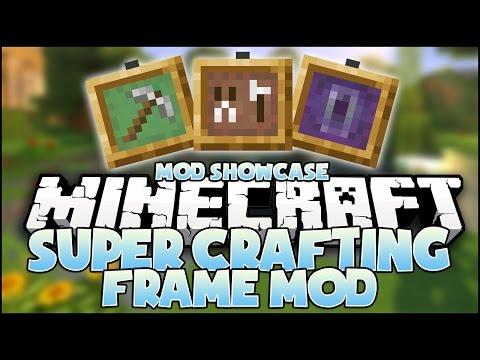 Minecraft Mod - Super Crafting Frame Mod