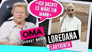 Oma Schaut Musik   Loredana (Labyrinth)