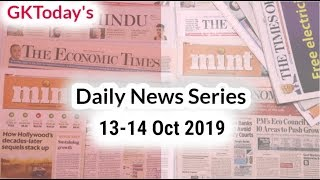 Daily News Series | 13-14 October 2019 | GKToday Current Affairs