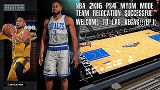 NBA 2K16 MYGM PS4 - Team Relocation SUCCESSFUL!!! (EP.1)
