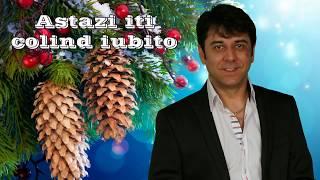 Colaj colinde Ghita Munteanu - Astazi iti colind iubito