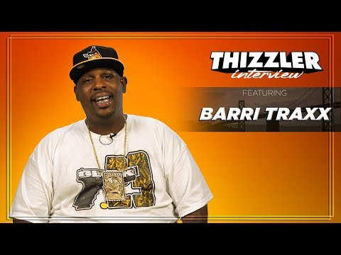 Barri Traxx on working with CML and teaching L-Finguz how to produce