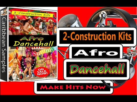 Afro-Dance-hall Summer Grooves/2 Construction Kits