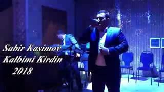 Sabir Kasimov 2018 kalbimi kirdin