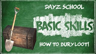 How To Bury Loot In DayZ