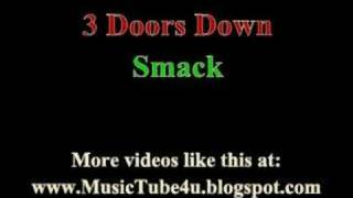 3 Doors Down - Smack (lyrics & music)