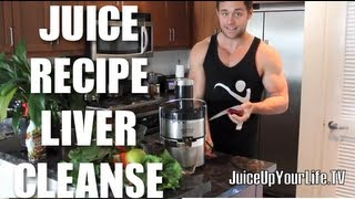 "JUICE RECIPE "" LIVER CLEANSE"" FITLIFE.TV"