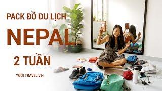 Cách pack đồ đi du lịch Nepal 2 tuần chỉ 7kg xách tay