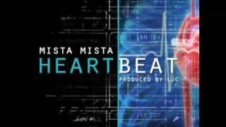 Mista Mista - Heartbeat (produced by LJC)