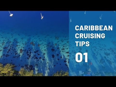 Highlights! Weather Routing and Immigration TIPS when sailing the Caribbean: Part 1