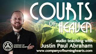 Courts of Heaven   Justin Paul Abraham