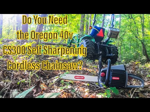 Do You Need the 40v Oregon CS300 Self-Sharpening Chainsaw?  You might!!