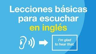 Lecciones básicas para escuchar en inglés - Mejore sus habilidades auditivas en inglés
