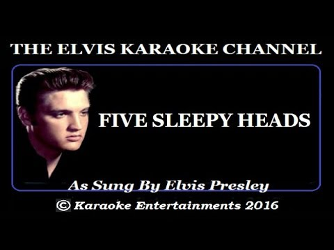 Elvis Presley At The Movie's Karaoke Five Sleepy Heads (Brahms Lullaby)