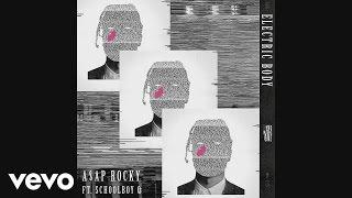 A$AP Rocky - Electric Body (Audio) ft. ScHoolboy Q