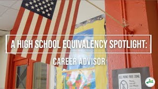 High School Equivalency Spotlight: Career Advisor Talks Value of Program