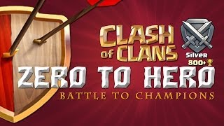 Clash of Clans - Battle to Champions! Ep. 3 Grabbing Gold League!