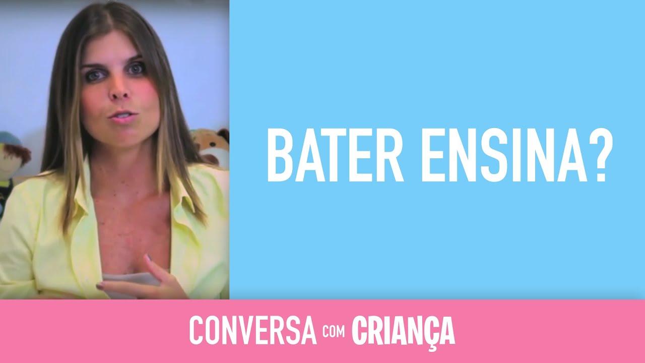 Bater ensina? - What does spanking teach? | Psicóloga Infantil Daniella Freixo de Faria