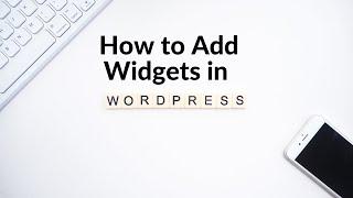 How to Add Widgets in WordPress | WordPress Tutorials