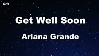 get well soon - Ariana Grande Karaoke 【No Guide Melody】 Instrumental