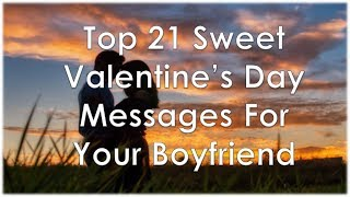 Top 21 Sweet Valentine's Day Messages For Your Boyfriend