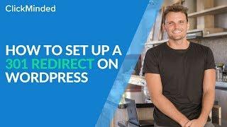 301 Redirect URL WordPress: How to Set up a 301 Redirect on WordPress (Walkthrough)