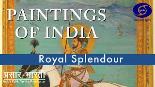 Paintings of India - Royal Splendour - OF