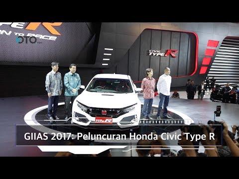 GIIAS 2017: Peluncuran Honda Civic Type R I OTO.com