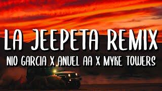 Nio Garcia X Anuel Aa X Myke Towers - La Jeepeta    S Ft. Brray X Juanka