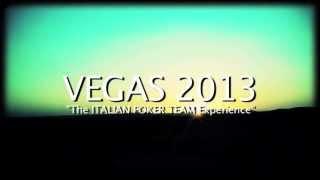 VEGAS2013 The Italian Poker Team EXPERIENCE Trailer